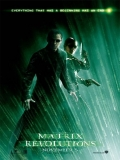 The Matrix Revolutions - 2003