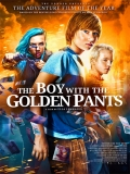 Pojken Med Guldbyxorna (The Boy With The Golden Pants) - 2014