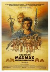 Mad Max 3, Más Allá De La Cúpula Del Trueno (1985)