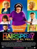 Hairspray (Suéltate El Pelo) - 2007