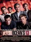 Ocean's Thirteen (Ahora Son 13) - 2007