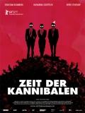 Zeit Der Kannibalen (Tiempo De Caníbales) - 2014