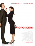 The Proposal (La Proposición) - 2009