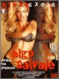 Algo Salvaje - 2014