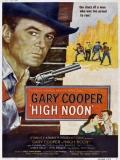 High Noon (Solo Ante El Peligro) - 1952