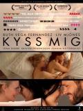 Kyss Mig - 2011