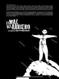 El Mal Del Arriero - 2014