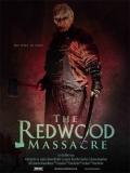 The Redwood Massacre - 2014
