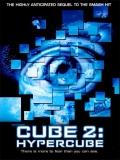 Cube 2: Hypercube (El Cubo 2) - 2003
