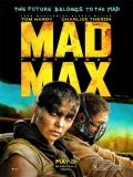 Mad Max: Furia En La Carretera - 2015