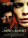 El Niño De Barro - 2007
