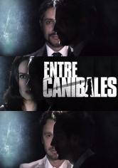 Entre Caníbales