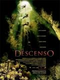 The Descent (El Descenso) - 2005