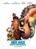 Ice Age 3: El Origen De Los Dinosaurios (La Edad De Hielo 3) - 2009