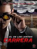 El De Los Lentes Carrera - 2014
