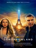 Tomorrowland. El Mundo Del Mañana - 2015