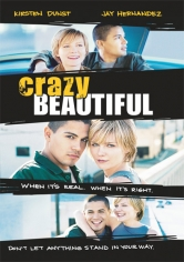 Crazy/Beautiful (Amor Loco, Amor Prohibido) (2001)