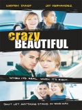 Crazy/Beautiful (Amor Loco, Amor Prohibido) - 2001