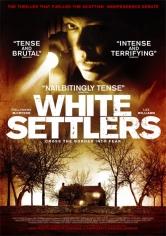 White Settlers (Los Intrusos) (2014)