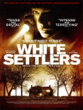 White Settlers (Los Intrusos) - 2014