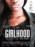 Bande De Filles (Girlhood) - 2014