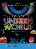 Mysteries Of The Unseen World - 2013