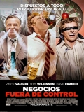 Unfinished Business (Negocios Fuera De Control) - 2015