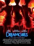Dreamgirls (Soñadoras) - 2006