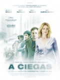 Blindness (Ceguera) - 2008