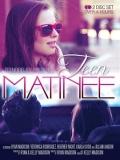 Teen Matinee - 2012