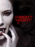 Fright Night 2 New Blood (Noche De Miedo 2) - 2013