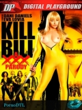 Kill Bill: A XXX Parody - 2015