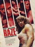 Raze - 2013