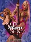 VIP Stripper Sex 2 - 2012