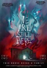 We Are Still Here (Todavía Estamos Aquí) (2015)