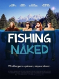 Fishing Naked - 2015
