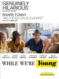 While We're Young (Mientras Somos Jóvenes) - 2014