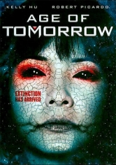 Age Of Tomorrow (La Era Del Mañana) (2014)