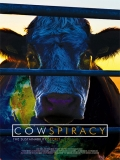 Cowspiracy: The Sustainability Secret - 2014