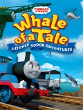 Thomas And Friends: Whale Of A Tale And Other Sodor Adventures - 2015