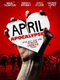 April Apocalypse - 2013