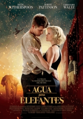 Water For Elephants (Agua Para Elefantes) poster