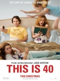This Is 40 (Si Fuera Fácil) - 2012