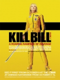 Kill Bill, La Venganza: Volumen 1 - 2003