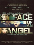The Face Of An Angel (El Rostro Del ángel) - 2014