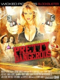 Pretty Dangerous - 2014