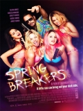 Spring Breakers: Viviendo Al Límite - 2013