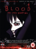 Blood: The Last Vampire (Blood: El último Vampiro) - 2000
