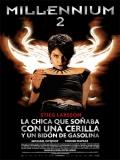 Millennium 2: La Chica Que Soñaba Con Una Cerilla Y Un Bidón De Gasolina - 2009
