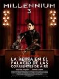 Millennium 3: La Reina En El Palacio De Las Corrientes De Aire - 2009